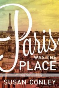 Paris Was the Place