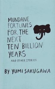 Mundane Fortunes for the Next Ten Billion Years