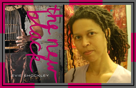 Evie Shockley the new black