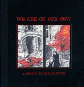 We Are On Our Own