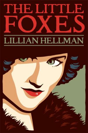 The Little Foxes Analysis